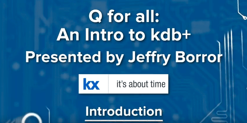 Q for all intro to kdb+