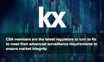 Kx, a division of First Derivatives plc, announces that it has been selected by the Canadian Securities Administrators (CSA) to build and manage a next generation market analytics platform designed to assess, investigate and explain potential market abuse cases. Kx will combine the power of the technology's existing suite of analytics with machine learning algorithms to deliver a Market Analysis Platform (MAP) that will improve insight and support market integrity.