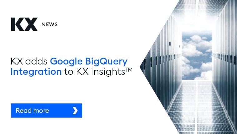 Google BigQuery to KX Insights